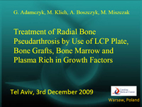 Treatment of Forearm Pseudarthrosis by Use of Plate, Bone Marrow and Plasma Rich in GF